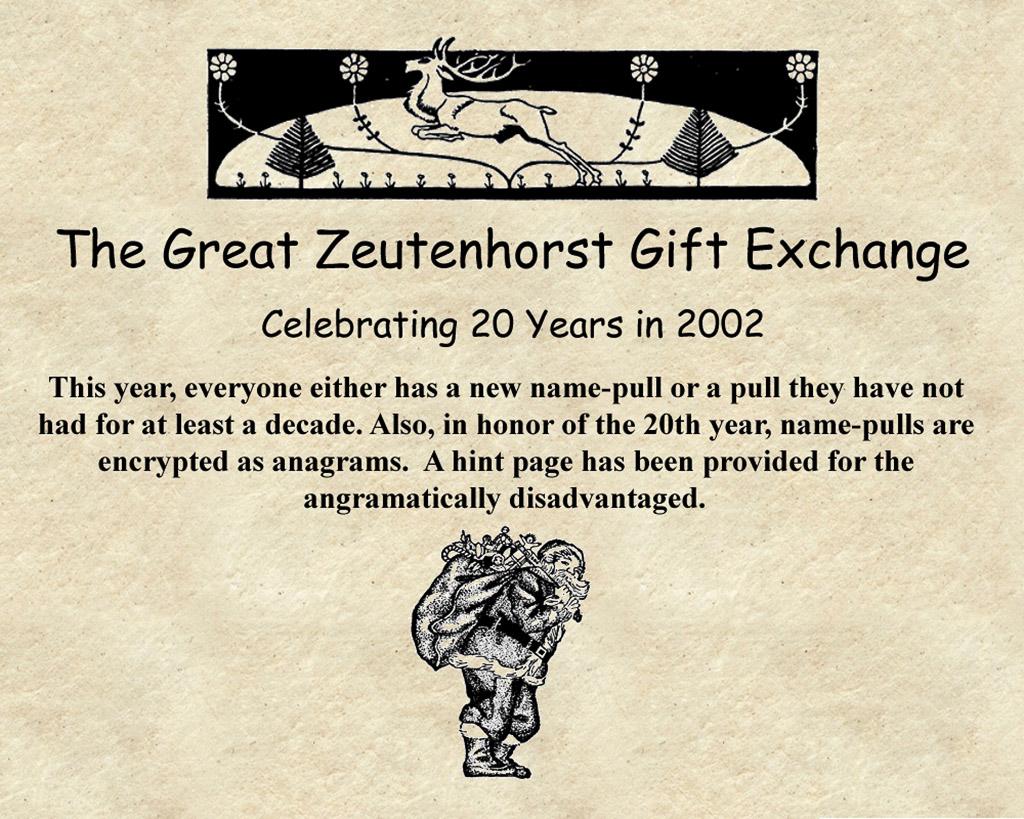 2002-11-29 Celebrating 20 Years of the Great Zeutenhorst Gift Exchange